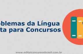 Problemas da Língua Culta para Concursos